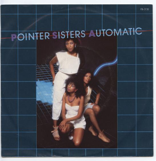 "POINTER SISTERS ""Automatic"""