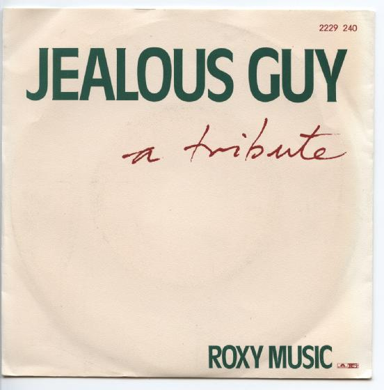 "ROXY MUSIC ""Jealous guy"""