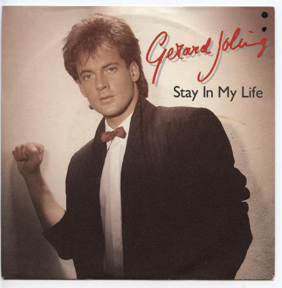 "GERARD JOLING ""Stay in my life"""