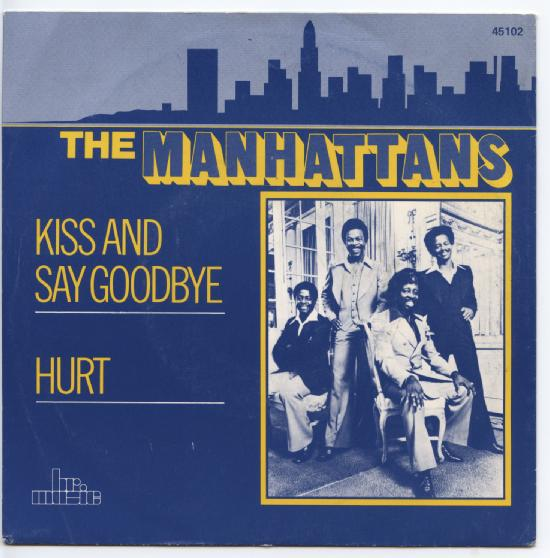 "MANHATTANS ""Kiss and say Goodbye"" (brmusic)"