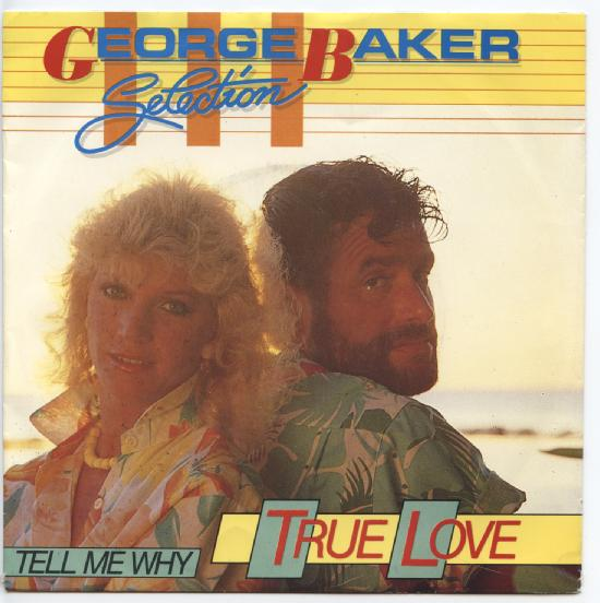 "GEORGE BAKER SELECTION ""True love"""