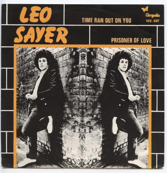 "LEO SAYER ""Time ran out on you"""