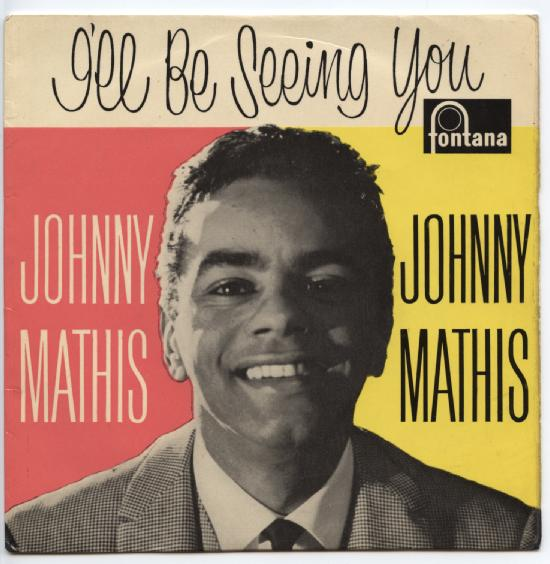 "JOHNNY MATHIS ""I'll be seeing you"" EP"