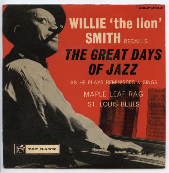 "WILLIE ""THE LION"" SMITH ""The great days of Jazz"" EP"