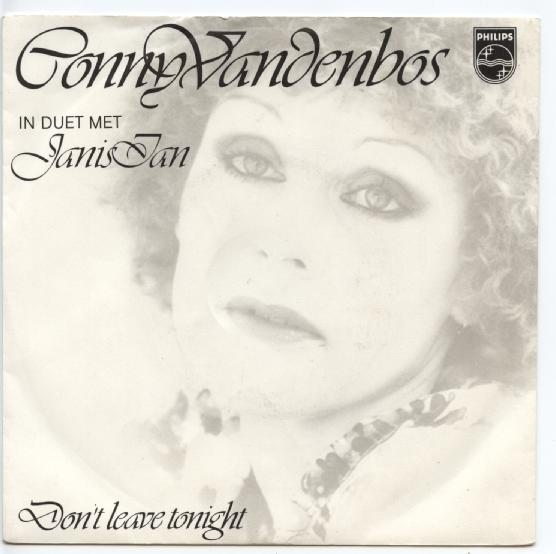 "CONNY VAN DEN BOS & JANIS IAN ""Don't leave tonight"""