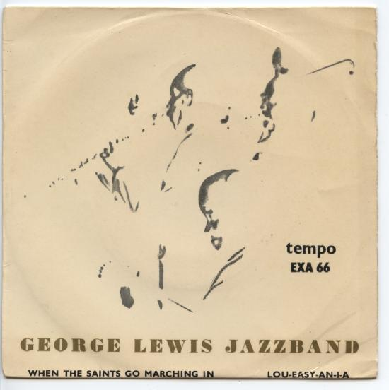 "GEORGE LEWIS ""When the saints go marching in"" EP"