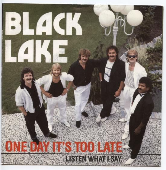 "BLACK LAKE ""One day it's too late"""