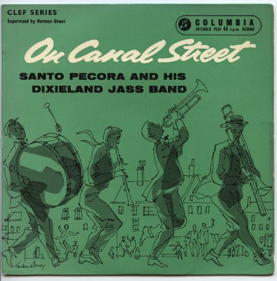"SANTO PECORA & HIS DIXIELAND JASS BAND ""On Canal Street"" EP"