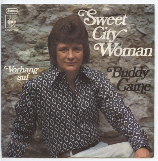 "BUDDY CAINE ""Sweet City woman"""