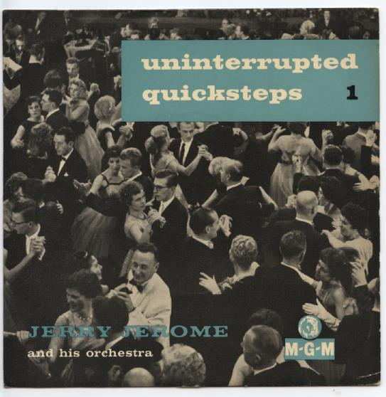 "JERRY JEROME ""Uninterrupted Quicksteps no. 1"" EP"
