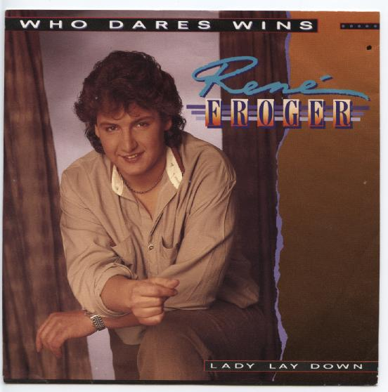 "RENE FROGER ""Who dares wins"""