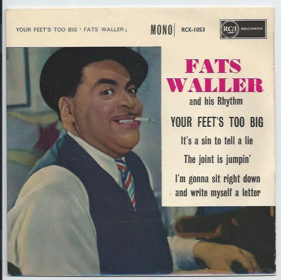 "FATS WALLER ""Your feet's too big"" EP"