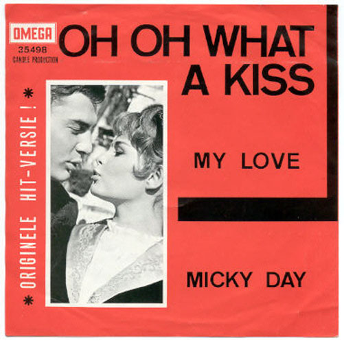 "MICKY DAY ""Oh, Oh, what a kiss"""