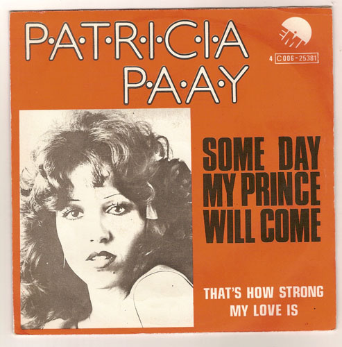 "PATRICIA PAAY ""Some day my prince will come"" (b)"