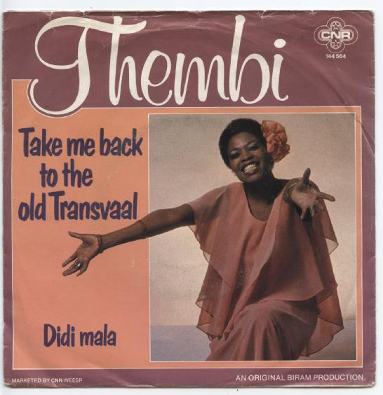 "THEMBI ""Take me back to the old Transvaal"""