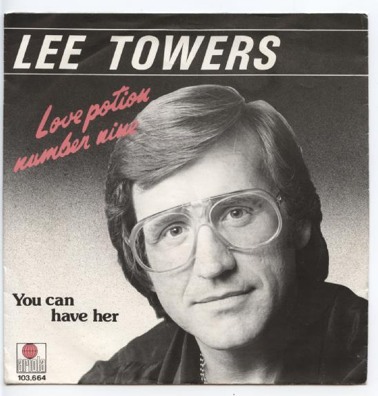 "LEE TOWERS ""Love potion number nine"""