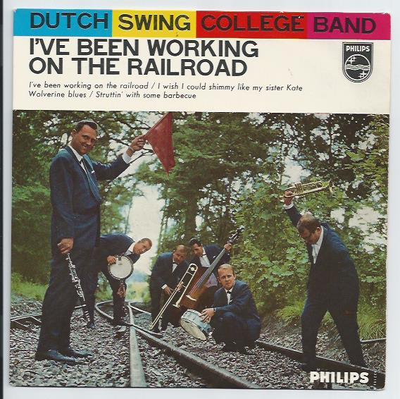 "DUTCH SWING COLLEGE BAND ""I've been working on the railroad"" EP"
