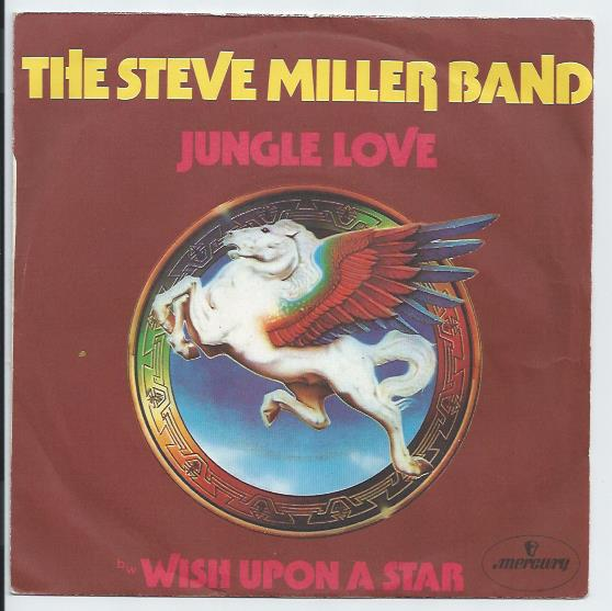 "STEVE MILLER BAND ""Jungle love"""