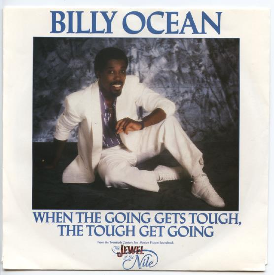 "BILLY OCEAN ""When the going gets tough, the tough get going"" (A"