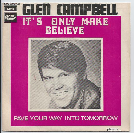 "GLEN CAMPBELL ""It's only make believe"" (fr)"
