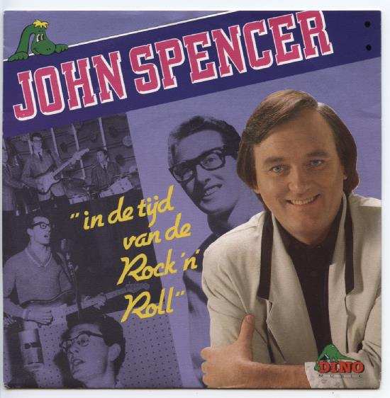 "JOHN SPENCER ""In de tijd van de Rock 'n' Roll"""