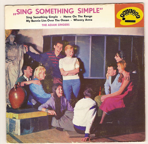 "ADAM SINGERS ""Sing something simple"" EP"