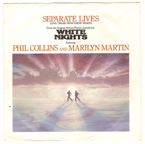 "PHIL COLLINS & MARILYN MARTIN ""Separate lives"""