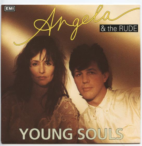 "ANGELA & THE RUDE ""Young souls"""
