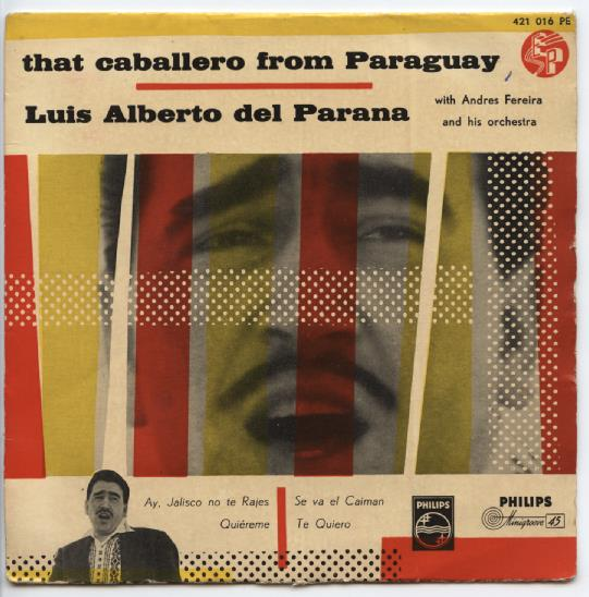 "LUIS ALBERTO DEL PARANA ""That caballero from Paraguay"" EP"