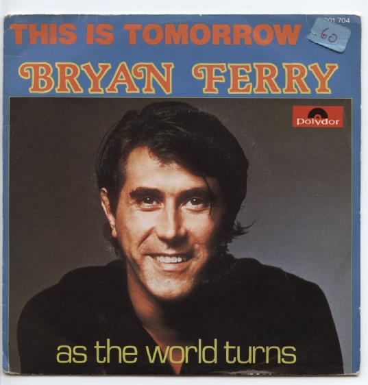 "BRYAN FERRY ""This is tomorrow"" (b)"