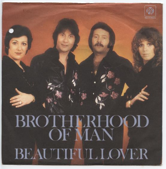 "BROTHERHOOD OF MAN ""Beautiful lover"""