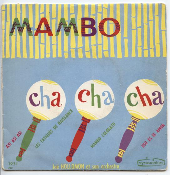 "JOE HOLLOMON ""Cha, Cha, Cha - Mambo vol. 1"" EP"