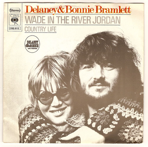 "DELANEY & BONNIE BRAMLETT ""Wade in the river Jordan"""