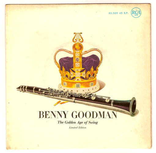 "BENNY GOODMAN ""The Golden Age of Swing"" EP"
