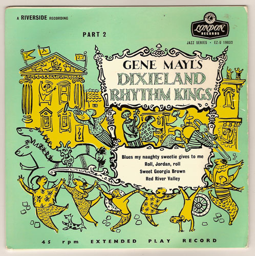 "GENE MAYL'S DIXIELAND RHYTHM KINGS ""part 2"" EP"