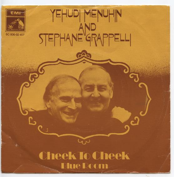 "YEHUDI MENUHIN & STEPHANE GTAPPELLI ""Cheek to cheek"""