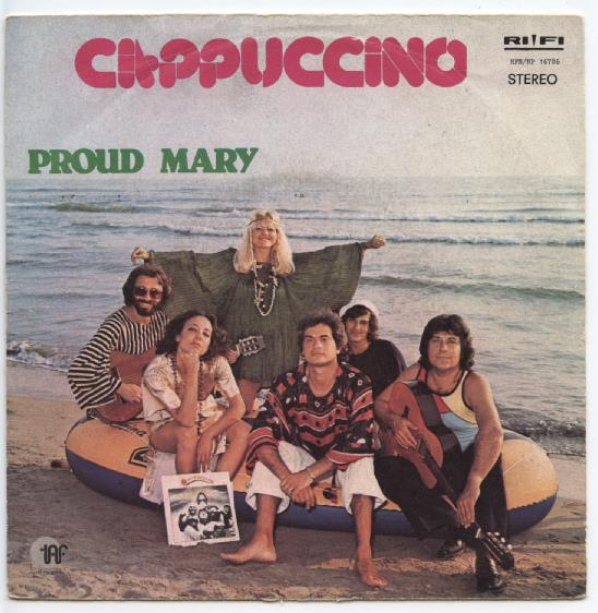 "CAPPUCCINO ""Proud Mary"""