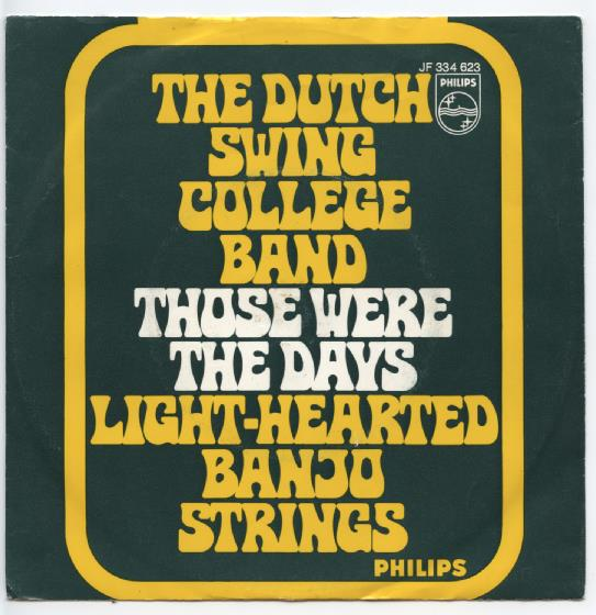 "DUTCH SWING COLLEGE BAND ""Those were the days"""