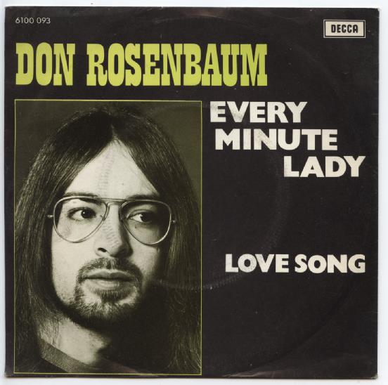 "DON ROSENBAUM ""Every minute Lady"""