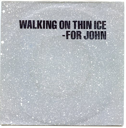 "YOKO ONO ""Walking on thin ice"""