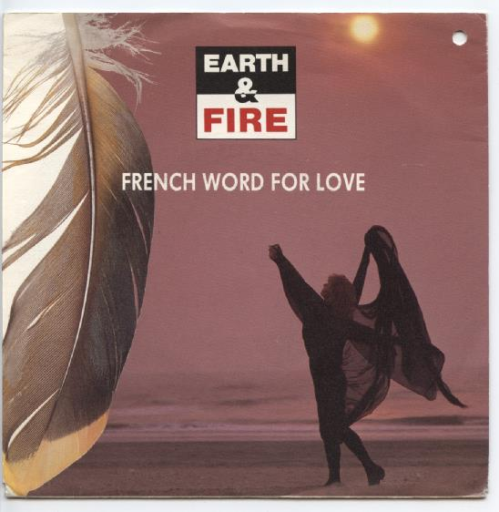 "EARTH & FIRE ""French word for love"""