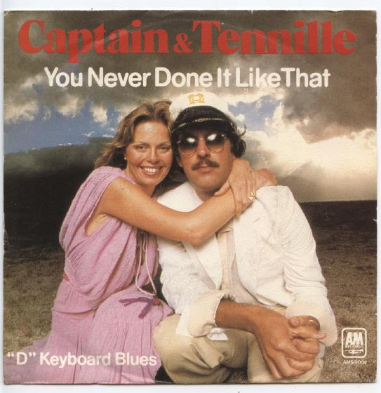 "CAPTAIN & TENNILLE ""You never done it like that"""