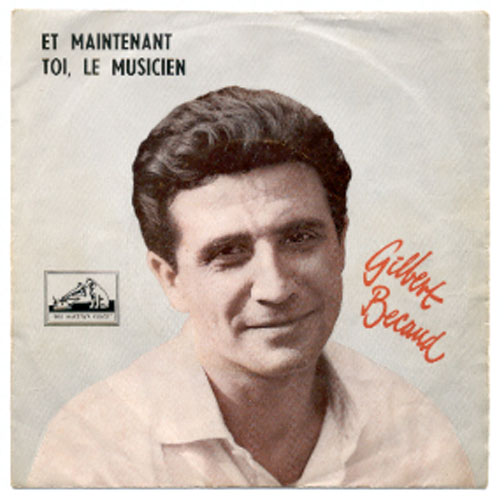 "GILBERT BECAUD ""Et maintenant"" (A)"