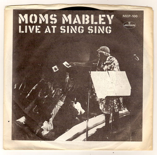 "MOMS MABLEY ""Live at Sing Sing"" EP (promo)"