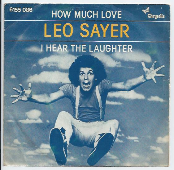 "LEO SAYER ""How much love"""