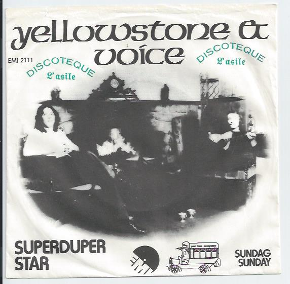 "YELLOWSTONE & VOICE ""Superduper star"""