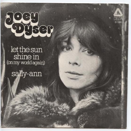 "JOEY DYSER ""Let the sun shine in on my world again"""