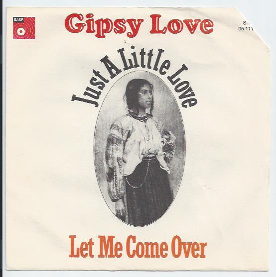 "GYPSY LOVE ""Just a little love"""