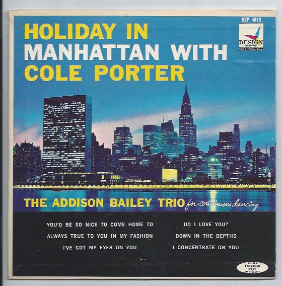 "ADDISON BAILEY TRIO ""Holiday in Manhattan with Cole Porter"" EP"
