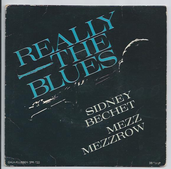 "SIDNEY BECHET & MEZZ MEZZROW ""Really the Blues"" EP (zweden)"
